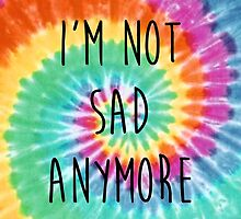 The Wonder Years Tie Dye - 'I'm Not Sad Anymore' by smalltownmoon