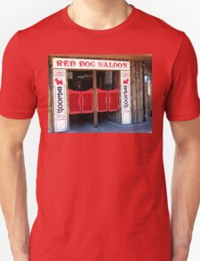THE RED DOG SALOON JUNEAU ALASKA Unisex T-Shirt