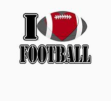 I Love Football T-shirt Unisex T-Shirt