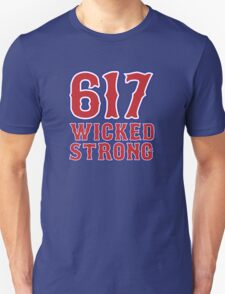 617 Wicked Strong T-Shirt