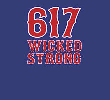 617 Wicked Strong Unisex T-Shirt