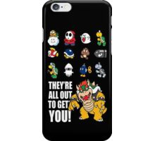 """They're All Out To Get You!"" Mario Characters Design iPhone Case/Skin"