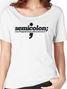 Programmer - Semicolon Women's Relaxed Fit T-Shirt