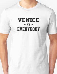 Venice vs Everybody Unisex T-Shirt