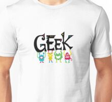 Geek Monsters Unisex T-Shirt