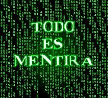 Todo es mentira by skorretto