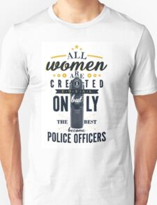All Women are Created Equal... Unisex T-Shirt