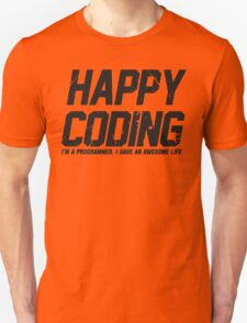Programmer : Happy Coding T-Shirt