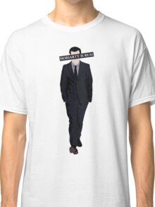 Moriarty Is Real Classic T-Shirt