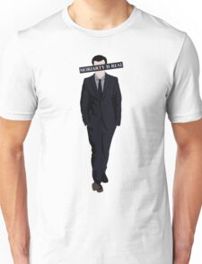 Moriarty Is Real Unisex T-Shirt