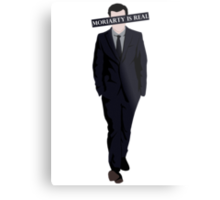 Moriarty Is Real Metal Print