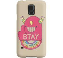 STAY WEIRD! Samsung Galaxy Case/Skin