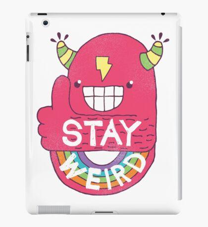 STAY WEIRD! iPad Case/Skin