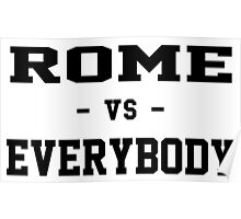 Rome vs Everybody Poster