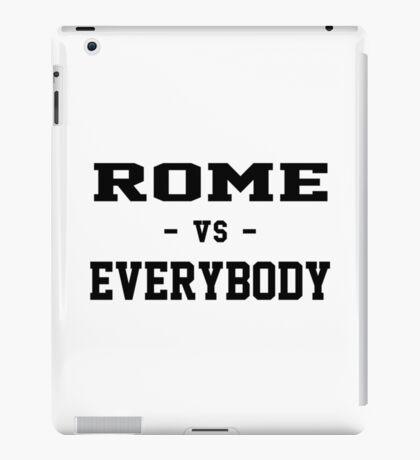 Rome vs Everybody iPad Case/Skin