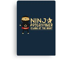 Programmer T-shirt : Ninja programmer. coding at the night Canvas Print