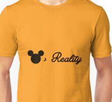 better than reality Unisex T-Shirt