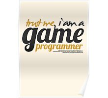 trust me i am a game programmer Poster