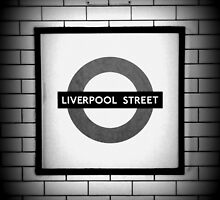 Liverpool Street by rsangsterkelly