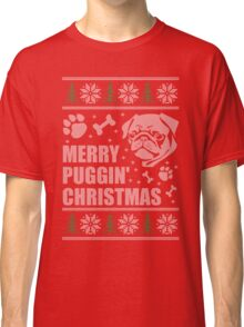 Merry Puggin' Christmas Ugly Sweater Pug Shirt Classic T-Shirt