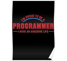 Programmer : I'm proud to be a programmer Poster