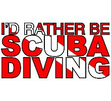 I'd rather be Scuba Diving Flag Photographic Print