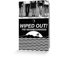 Wiped Out! Greeting Card