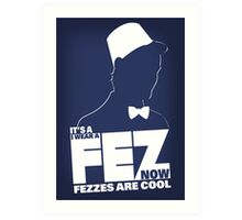 Fezzes are Poster Size Art Print
