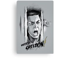 Here's Sheldon Canvas Print