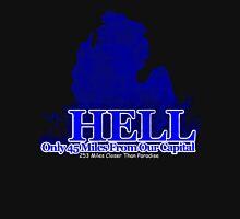 Hell, Mi Unisex T-Shirt