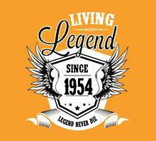 Living Legend Since 1954 Unisex T-Shirt