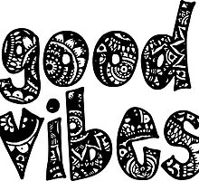Good Vibes Doodle Letters by embati