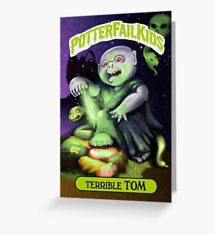 Potter Fail Kids - Terrible Tom - COLOR! Greeting Card