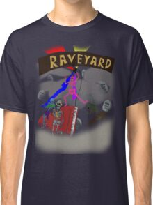 Welcome to the Raveyard Classic T-Shirt