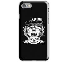 Living Legend Since 1962 iPhone Case/Skin