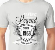Living Legend Since 1963 Unisex T-Shirt