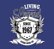 Living Legend Since 1967 Unisex T-Shirt