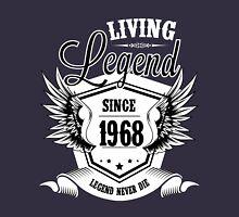 Living Legend Since 1968 Unisex T-Shirt
