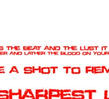 The Sharpest Lives Are The Deadliest To Lead - My Chemical Romance (Lyrical) Sticker
