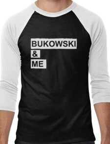 BUKOWSKI & ME Men's Baseball ¾ T-Shirt