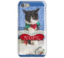 Merry Little Nope iPhone Case/Skin