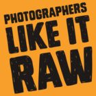Photographers Like It Raw by Amy Grace