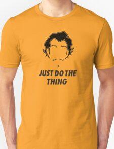 Zhu Li, Just Do the Thing! Unisex T-Shirt