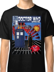 The End of Time Part 2 Classic T-Shirt