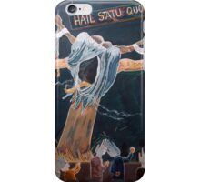 Hail Statu Quo iPhone Case/Skin