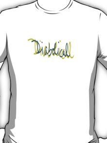 Diabolical to wear across your chest T-Shirt