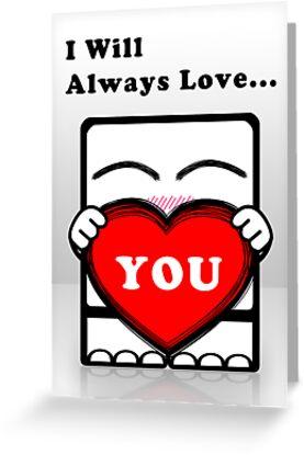 I Will Always Love... You!!! by frozenfa