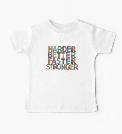 harder, better, faster, stronger Baby Tee
