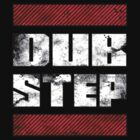 Dubstep ! by Venum Spotah