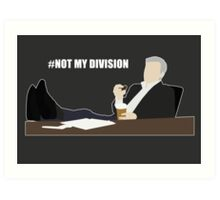 Not My Division - DI Lestrade (white text) Art Print
